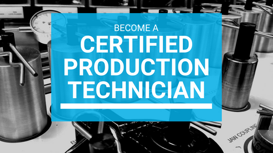New Certified Production Technician Program Offered: Featured Image 1