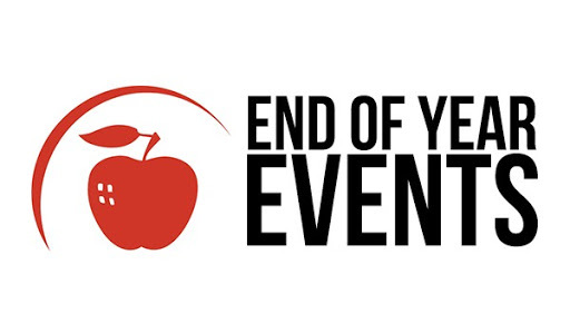 A Letter to Parents and Students:  End of Year Events: Featured Image 1